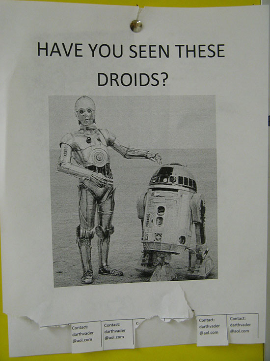 "Picture of C3P0 and R2D2 with the caption ""Have you seen these droids?"""